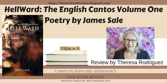 """The Queen of Sonnets Reviews James Sale's Poetry """"HellWard"""""""