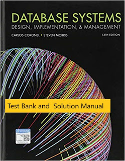 Database Systems: Design, Implementation, & Management 13th Edition Carlos Coronel , Steven Morris Test Bank 1
