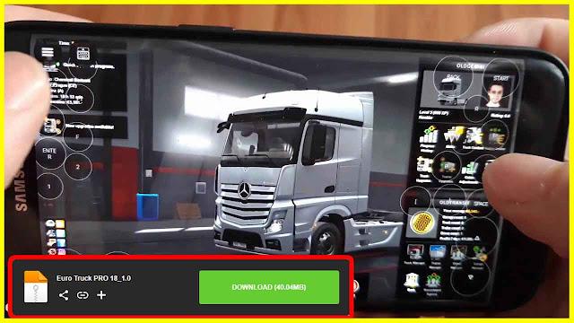 طريقة تحميل لعبة محاكي الشاحنات في شوارع اوروبا Euro Truck Simulator 2 لهواتف الاندرويد ( ETS2 )