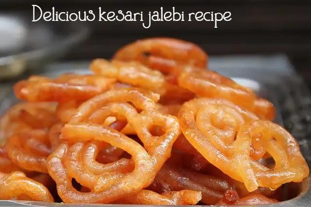 Delicious kesari jalebi recipe makes at home