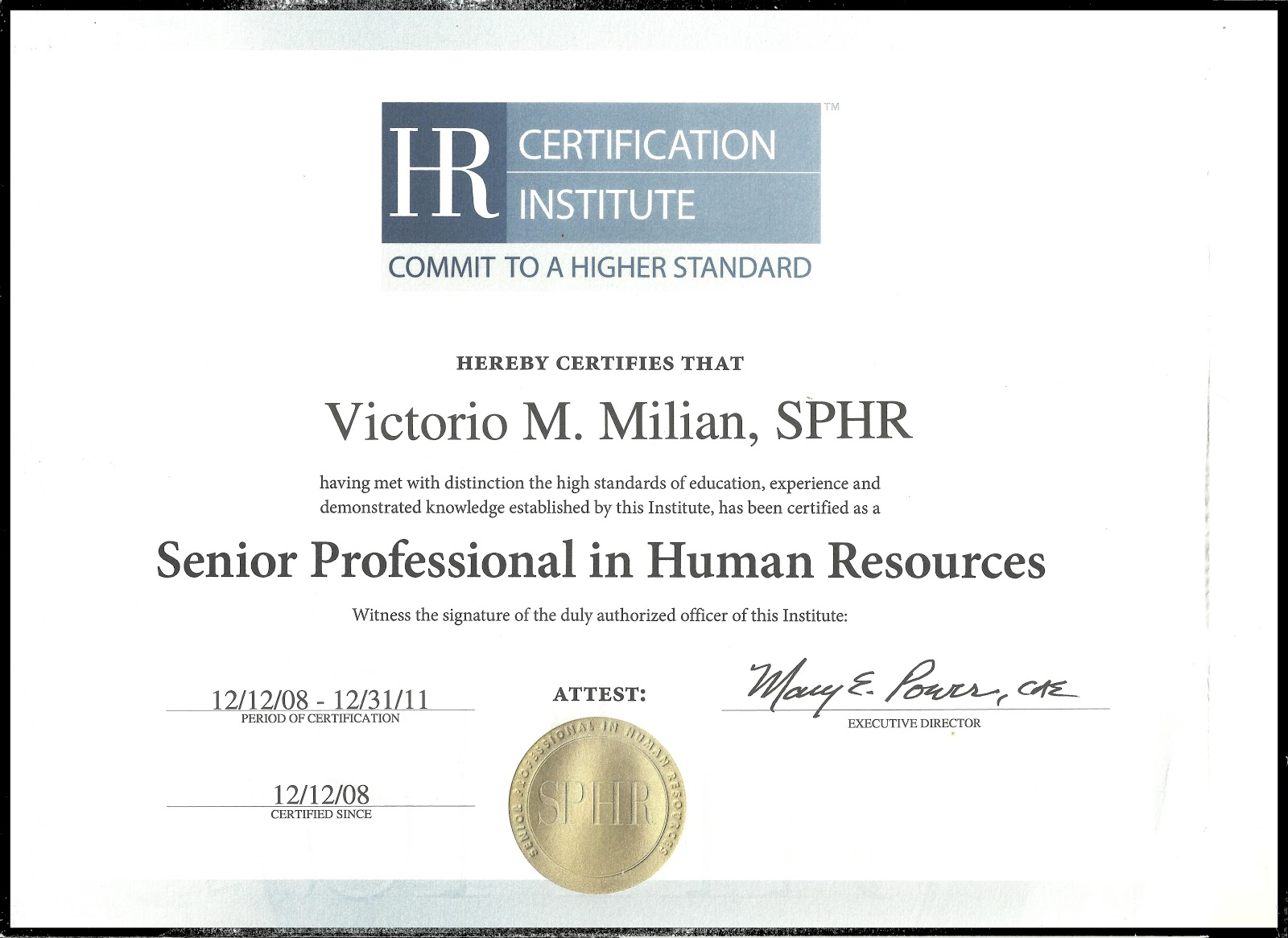 certification phr human resources certificate sphr hr professional resource preparation hrci management certifications course eight progressive six hands experience awarded