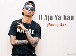 O Aja Ya Kan - Young Lex