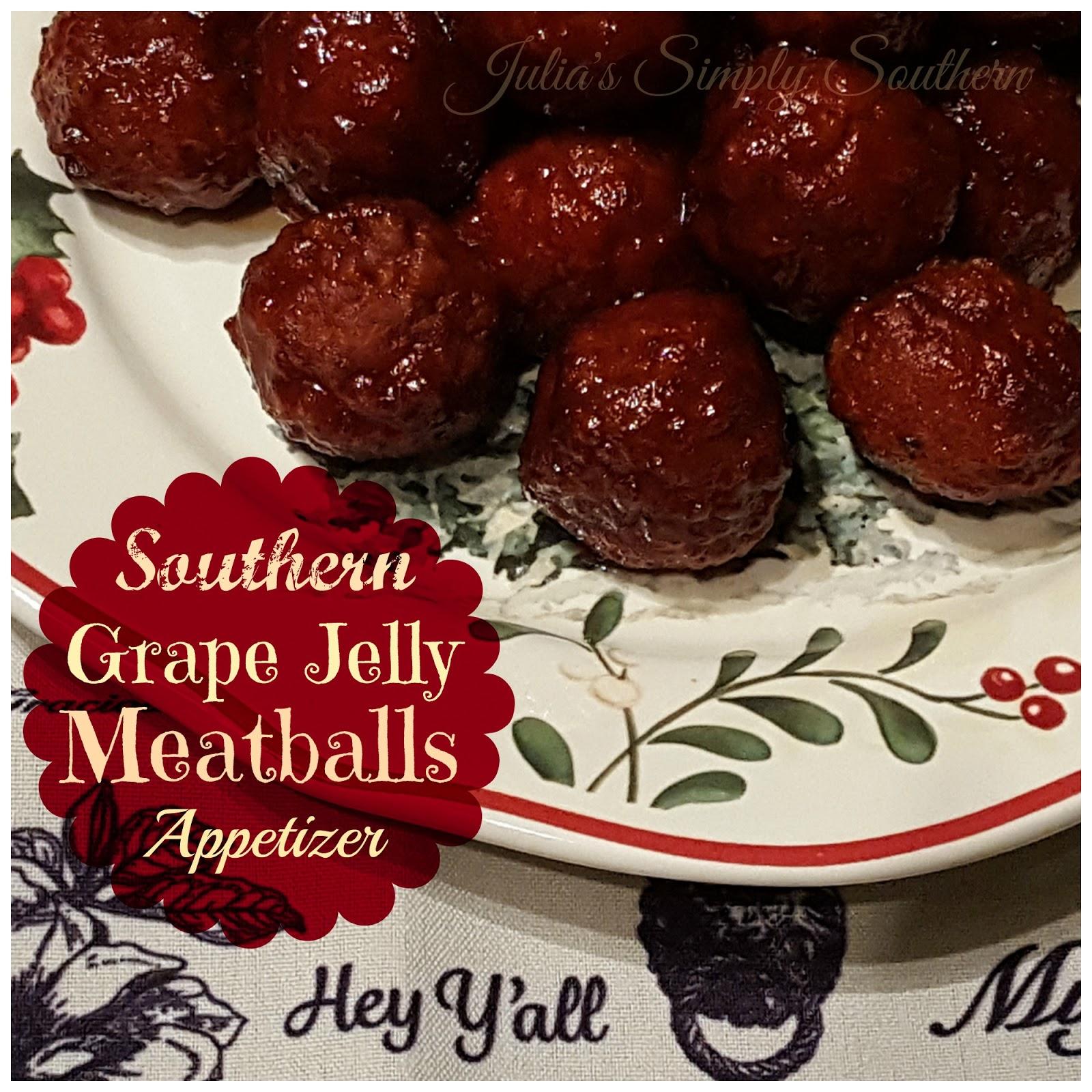 Julia's Simply Southern: Southern Grape Jelly Meatball