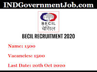 BECIL Notification - 1500 Skilled & Unskilled Manpower - Last Date: 20th Oct 2020