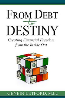 From Debt to Destiny: Creating Financial Freedom from the Inside Out free book promotion Genein Letford