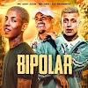 MC Don Juan MC Davi e MC Pedrinho - Bipolar