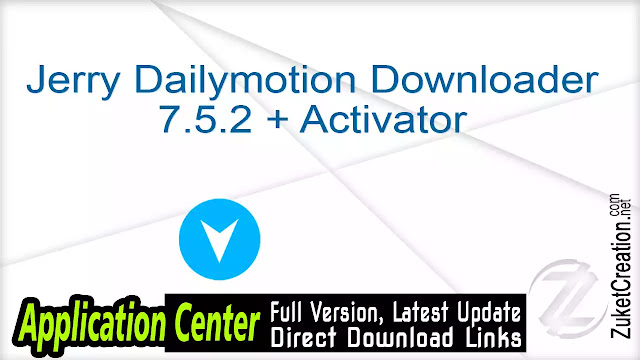 Jerry Dailymotion Downloader 7.5.2 + Activator
