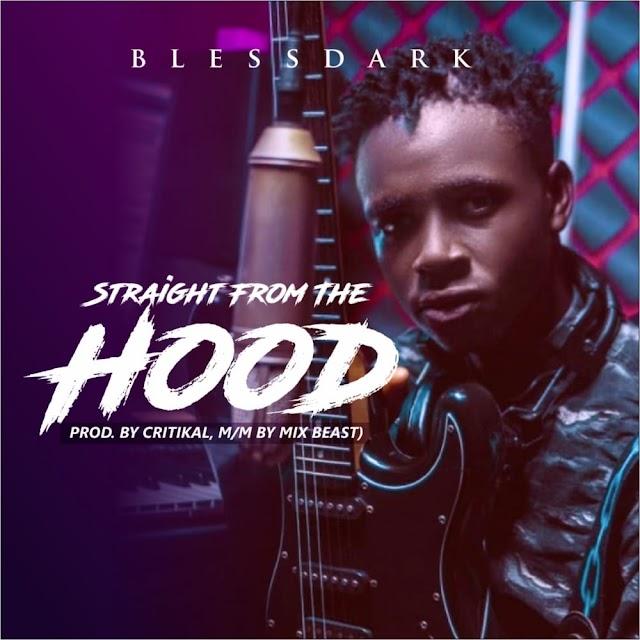 BlessDark - Straight From The Hood