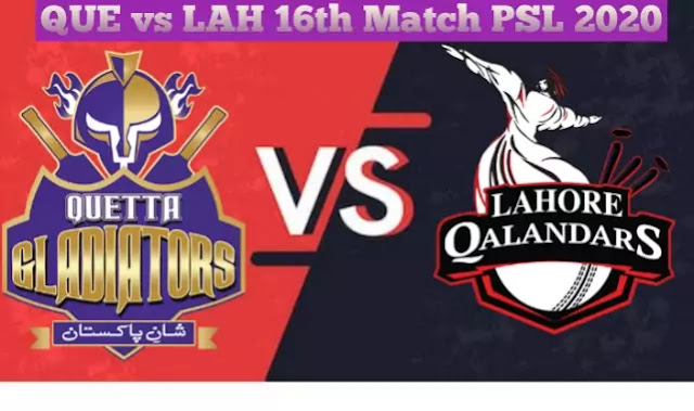 Today Match Prediction-QUE Vs LAH 16th Match PSL 2020-Who Will Win Today Match
