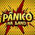 Quer aparecer no Pânico ao vivo use a hashtag #PanicoNaBand