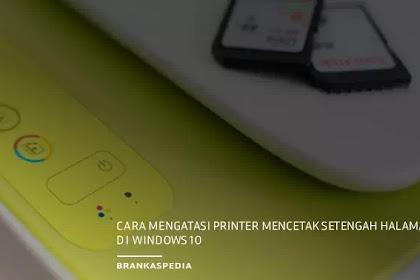 Cara Mengatasi Printer Mencetak Setengah Halaman di Windows 10