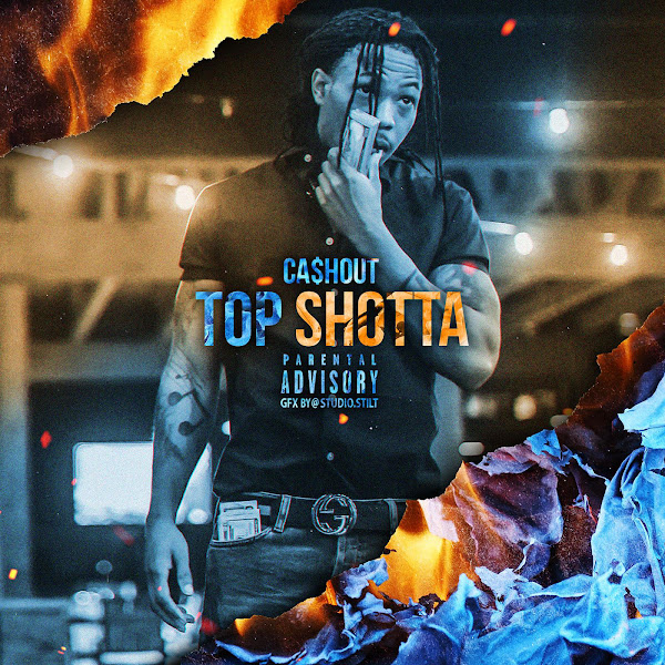 Ca$h Out - Top Shotta - Single Cover