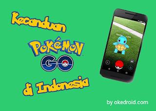 Kecanduan Pokemon Go Melanda Indonesia