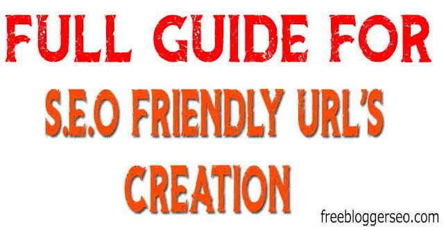 SEO Friendly URL's, How To Create SEO Friendly URL's, How to Create SEO Friendly Blog Post URLs 2020,