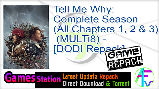 Tell Me Why Complete Season (All Chapters 1, 2 & 3) (MULTi8) – [DODI Repack]