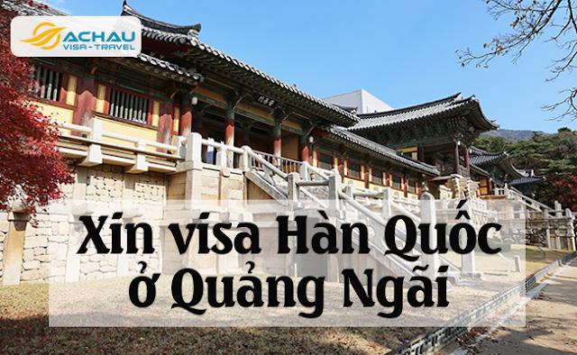Xin visa Hàn Quốc ở Quảng Ngãi