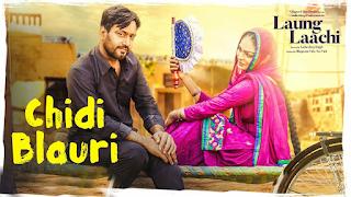 Chidi Blauri - Ammy Virk, Mannat Kaur | Laung Laachi