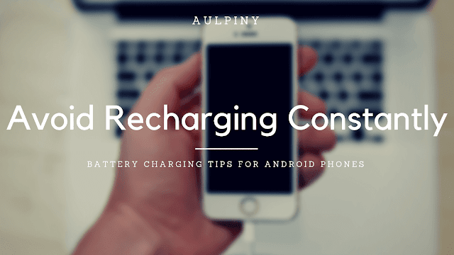 Avoid Recharging Your Phone Constantly