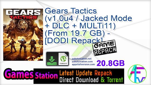 Gears Tactics (v1.0u4  Jacked Mode + DLC + MULTi11) (From 19.7 GB) – [DODI Repack]