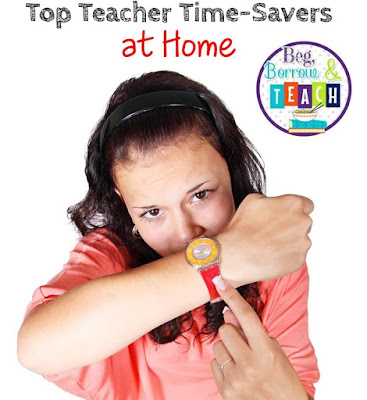 Top Teacher Time-Savers at Home