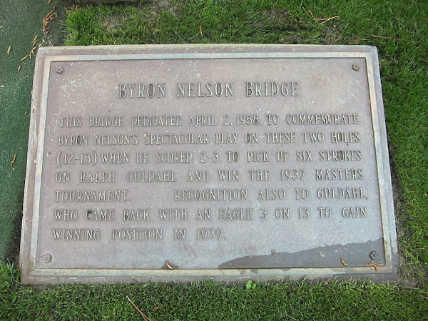 Photo of plaque next to Byron Nelson Bridge at Augusta National