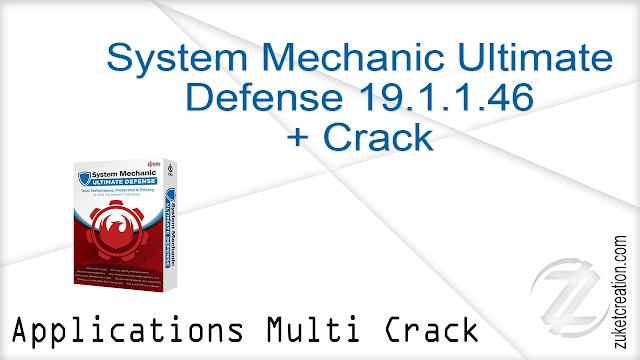 System Mechanic Ultimate Defense 19.1.1.46 + Crack