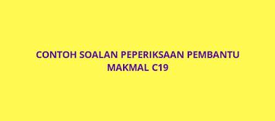 Contoh Soalan Peperiksaan Pembantu Makmal C19