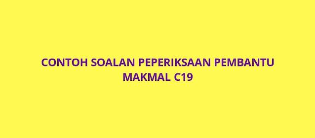 Contoh Soalan Peperiksaan Pembantu Makmal C19 (2021)