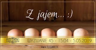 http://filigranki-pl.blogspot.com/2019/04/wyzwanie-45-z-jajem.html