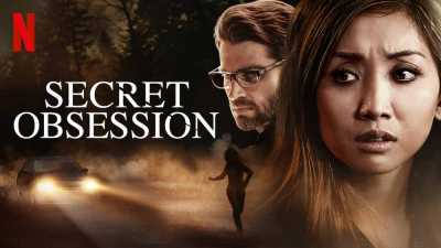 Secret Obsession Movie Download 300MB Dual Auidio Hindi 2019 HD 480p