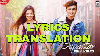 Superstar Lyrics in English   With Translation   – Neha Kakkar   Vibhor Parashar