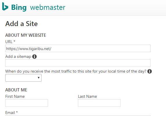 Bing Webmaster merupakan salah satu mesin pencarian yang paling populer saat in selain google, yahoo, yandex, dan mesin pencarian yang lainnya. Sebab itu tidak sedikit keuntungan bagi para blogger jika situs blog nya terindeks oleh mesin pencarian ini karena membuat situs blog menjadi lebih mudah dikunjungi dan dikenal banyak pengguna internet.    Pada artikel kali ini tigaribu.net akan berbagi tips bagaimana caranya mendaftakan dan melakukan verifikasi blog anda yang belum terindeks Bing Webmaster, tentunya agar blog anda dikenal oleh mesin pencarian Bing Webmaster.      Bagaimana Cara Mendaftarkan Blog Pada Bing Webmaster Tools ?    1. Langkah pertama yang harus anda lakukan yaitu mengunjungi situs Bing Webmaster Tools    2. Setelah mengunjungi situs tersebut otomatis akan tampil halaman login. Maka anda dapat melakukan login dengan akun google, akun facebook, ataupun akun microsoft. Silahkan login dengan akun google agar lebih mudah.     3. Setelah berhasil login maka akan tampil halaman seperti gambar berikut    4. Pada halaman Bing Webmaster Tools yang tampil di atas anda diwajibkan untuk mengisi alamat situs blog milik anda [seperti contoh di atas]    5. Setelah mengisikan alamat situs blog selanjutnya klik Tombol ADD    6. Selanjutnya tampil halaman untuk mengisi data tentang anda sesuai dengan form atau kolom yang disediakan seperti gambar di bawah ini    Keterangan  :   a. Pada kolom URL isi URL alamat blog anda  b. Pada kolom Add a sitemap isi URL sitemap pada blog anda  c. Pada kolom When do you...... pilih All Day (Default)  d. Pada kolom selanjutnya isi sesuai data anda dan ceklis yang menjadi kebutuhan anda, kemudian Klik Tombol Save. Selesai proses mendaftarkan blog anda pada Bing Webmaster Tools      Bagaimana Cara Memverifikasi Blog Pada Bing Webmaster Tool ?     1.Untuk melakukan verifikasi Blog pada Bing Webmaster Tools anda hanya diwajibkan untuk salin isi kode meta tag kemudian letakkan tepat di bawah <head> di dalam template blog anda. Setelah 