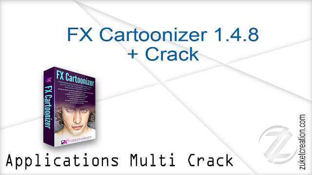 FX Cartoonizer 1.4.8 + Crack