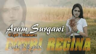 Lirik Lagu Arum Surgawi - Putri Regina