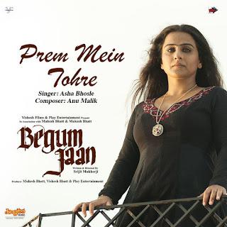 Prem Mein Tohre - Begum Jaan (2017)