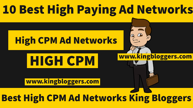 High CPM Ad Networks For Publishers In 2021 King Bloggers