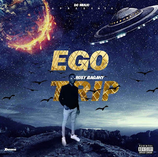 Rosy Bagany - Ego Trip download mp3