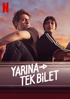 فيلم رحلة الي الغد Yarina Tek Bilet 2020 مترجم