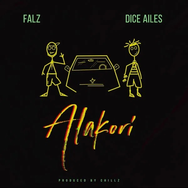 """[MUSIC] Falz x Dice Ailes – """"Alakori"""""""