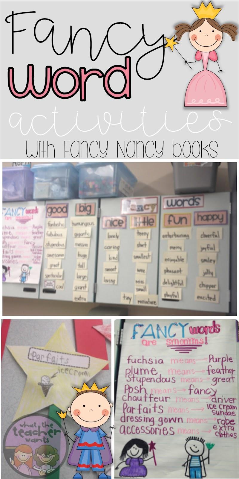 What the Teacher Wants!: Using Fancy Nancy to Teach Fancy Words