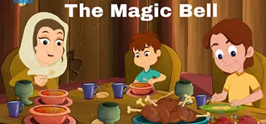 The Magic Bell - English Stories For Kids