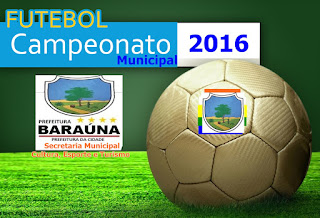Campeonato Municipal de Futebol terá inicio neste sábado (20) em Baraúna