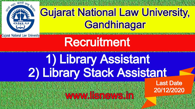 Library Assistant and Library Stack Assistant at Gujarat National Law University