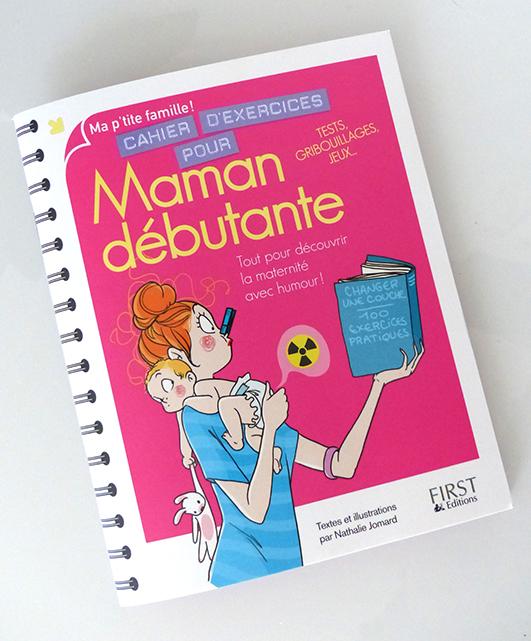 http://www.amazon.fr/Cahier-dexercices-pour-maman-d%C3%A9butante/dp/2754067418/ref=sr_1_8?s=books&ie=UTF8&qid=1418285579&sr=1-8