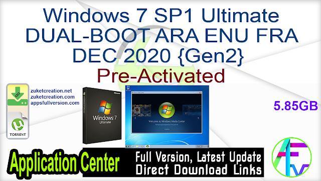 Windows 7 SP1 Ultimate DUAL-BOOT ARA ENU FRA DEC 2020 {Gen2} Pre-Activated