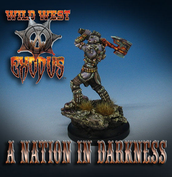 Warriors Into The Wild Setting: James Wappel Miniature Painting: A Nation In Darkness