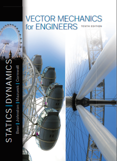 Vector Mechanics for Engineers_(Statics and Dynamics pdf Book) _By-Beer & Johnston