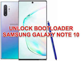 cara unlock bootloader samsung galaxy note 10