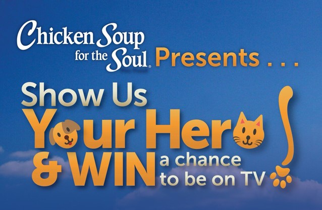 #ShowUsYourHero Chicken Soup for the Soul Pet Food
