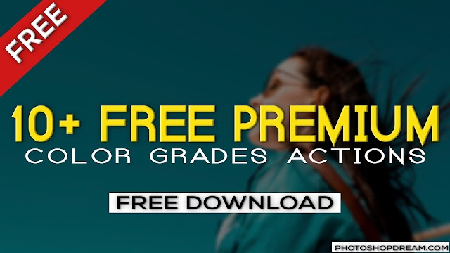 10+ FREE Premium Color Grading Photoshop Actions  By Webflippy - Photoshop Actions Free Download